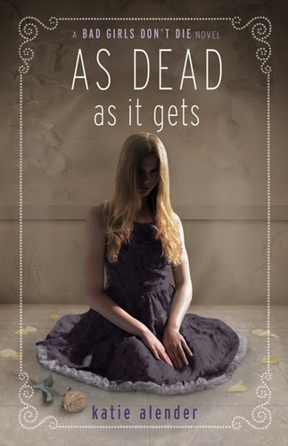 As Dead as it get's 3rd book