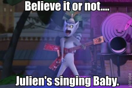 Julien sings baby.....