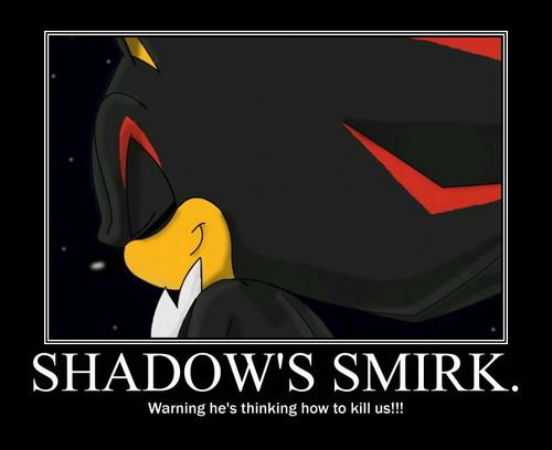 Shadow's Sexy Smirk