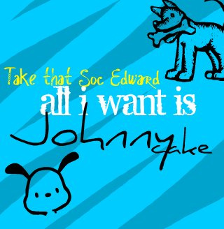 All I Want Is Johnny
