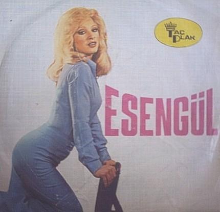 Esengül - Esen Ağan; d. 24 september, 1954; İstanbul, ö. 18 april, 1979; İstanbul