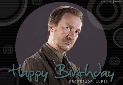 HBD Remus Lupin!