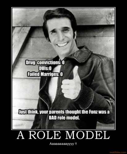 Fonzie the rolemodel
