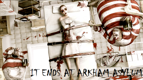It Ends at Arkham Asylum