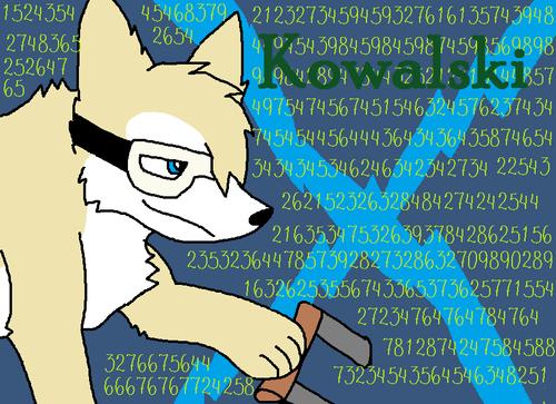 Kowalski as a serigala :P