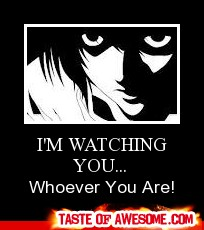 L's watching You!
