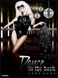 Lady GaGa Dance in The Dark <3