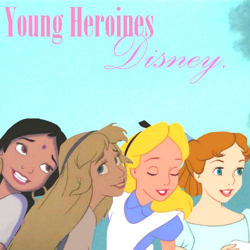 Youn heroines डिज़्नी :3