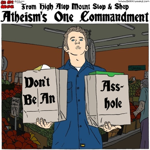 atheism's one commandment