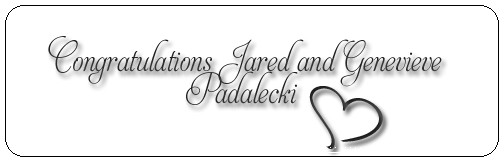 ☆ Congratulations Jared & Genevieve