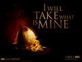 I Will Take What Is Mine