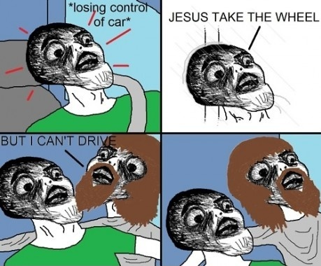 ..What if Jesus can't drive?