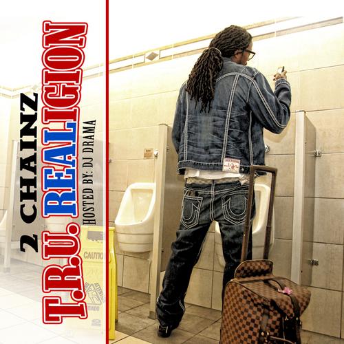 2 Chainz T.R.U. Realigion