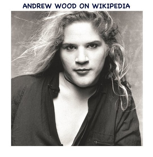 Andrew Patrick Wood (born January 8, 1966 – March 19, 1990)