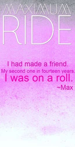 Maximum Ride wallpaper titled Maximum Ride Quote