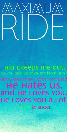 Maximum Ride Quote - maximum-ride Fan Art