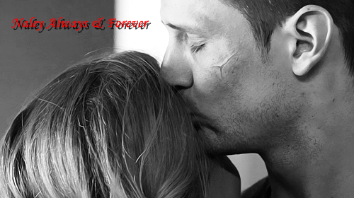 Naley Always & Forever <3