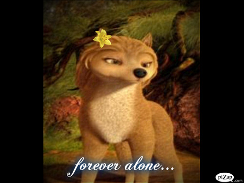 forever alone :(