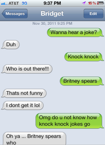 "I do not recall ever seeing someone fail at knock knock jokes before. ""shakes head"""
