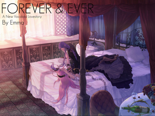 FOREVER & EVER a fanfic