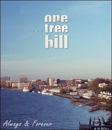 One Tree Hill - Always and Forever