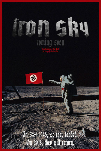 Iron Sky wallpaper possibly containing a sign and anime entitled coming soon poster