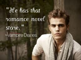 """He has that romance novel stare. """