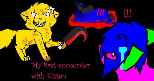 Me and Kitten O.O