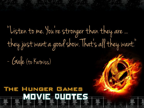 The Hunger Games wallpaper titled THG Movie Quotes.