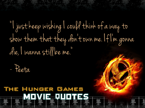 THG Movie Quotes.