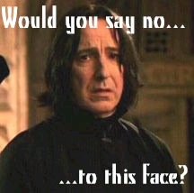 Severus Snape wallpaper containing a portrait entitled Whould you say no?