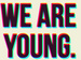 xx We are young xx - nena-and-ann-and-ieva icon