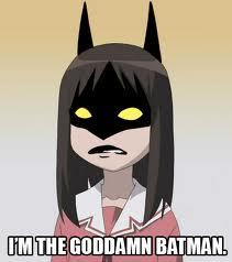 BATMAN...I think...
