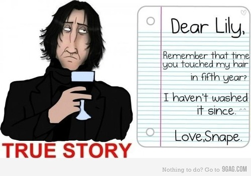 Dear lily....from Snape true story
