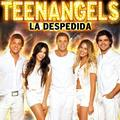 NUEVO CD DE TEEN ANGELS LA DESPEDIDA 2012