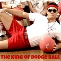 The King of Dodge Ball