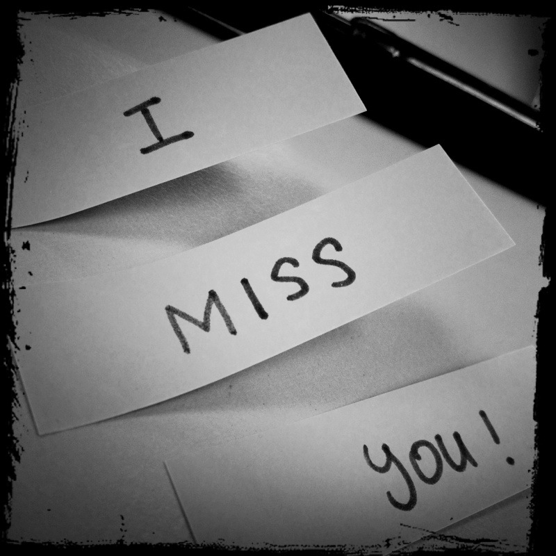 Miss you miss you