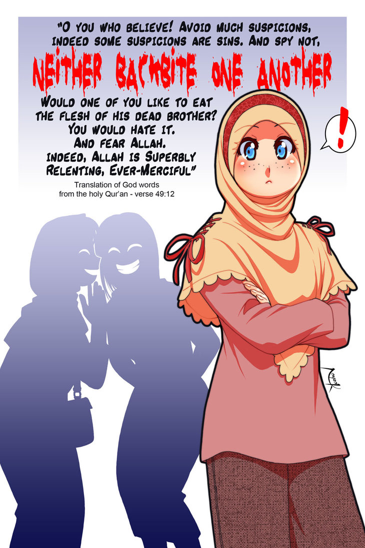 backbiting in islam Backbiting is a serious sin in islam a sin that, unfortunately, many muslims have come to normalize in their day to day interactions we tell other people the wrongdoings of another out of mindless chatter, and we share people's personal matters in our gatherings.