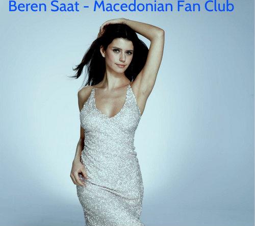 Beren Saat Macedonian پرستار Club