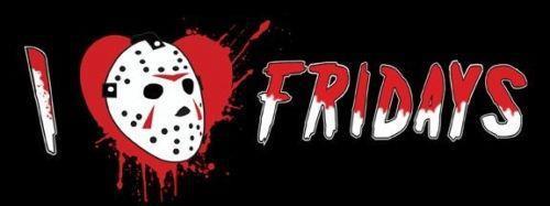 I cinta Fridays.