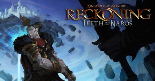 KoA: Reckoning-Teeth of Naros