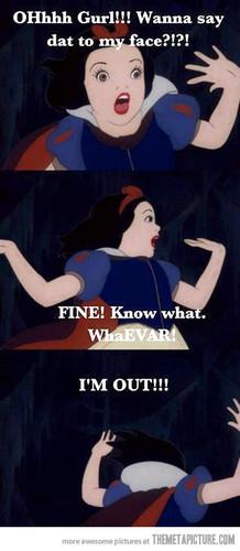 Lol Snow White...