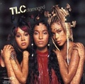 TLC - Damaged