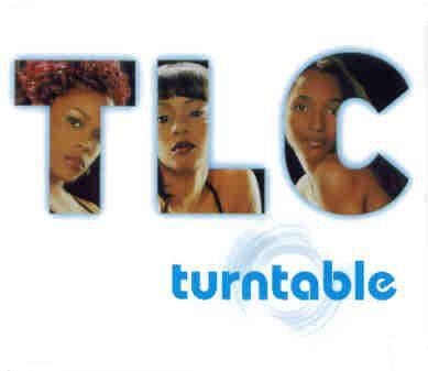 TLC - turntable کی, ٹورنتبلی
