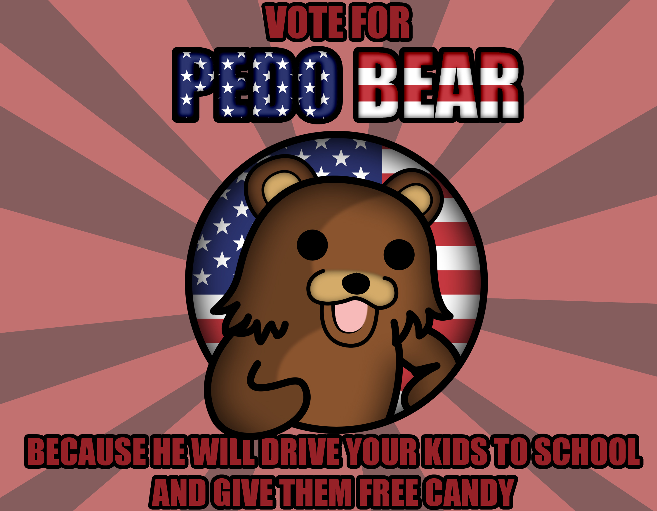 Vote For Pedo bär