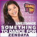 Zendaya - Something to Dance for - zendaya-coleman photo