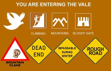 You are entering The Vale - a-song-of-ice-and-fire Fan Art