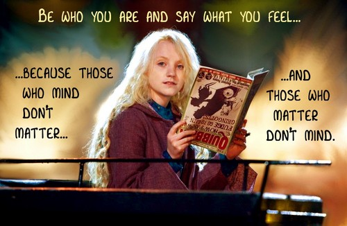 Be Who Ты Are - Luna Lovegood
