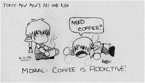 Coffee Is Addictive