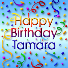 Happy Birthday Tamara <3